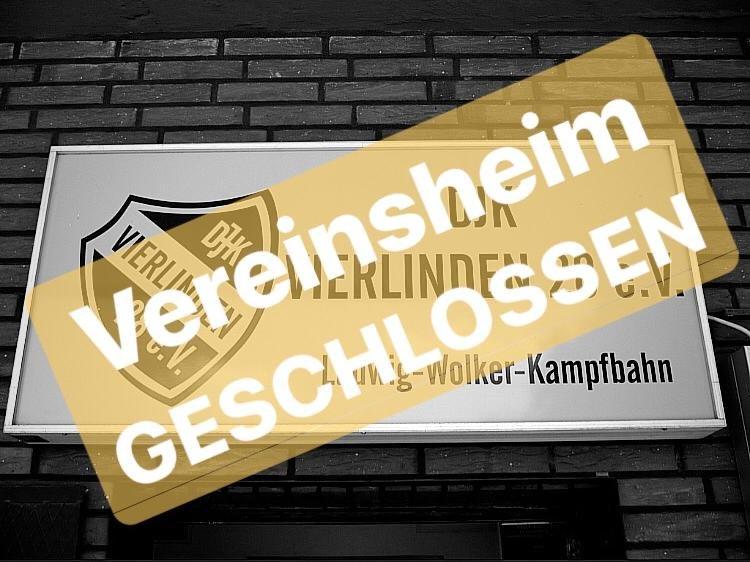 Vereinsheim bleibt geschlossen